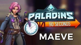 Paladins in 90 Seconds - Maeve, of Blades