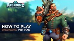 Paladins - How to Play - Viktor (The Ultimate Guide!)