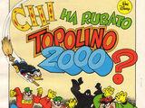 Chi ha rubato Topolino 2000?