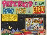 Paperkid e un piano pieno di... debiti