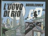 DoubleDuck - L'uovo di Rio