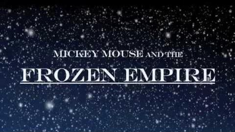 Mickey Mouse and the Frozen Empire - Teaser trailer