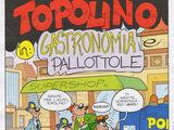 Topolino in: Gastronomia e pallottole
