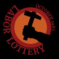 Labor Lottery
