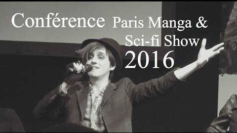 Conférence Joshua Parker + Trailer S1B - Paris Manga & Sci-fi Show 2016