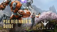 Paragon - PS4 Beginner's Guide
