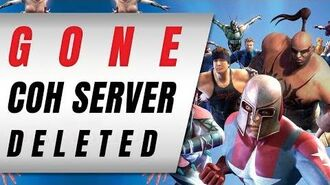 City Of Heroes 2019 Server, GONE! Server Was Deleted?