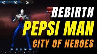 CITY OF HEROES REBIRTH (i24) by Ouroboros (5.19.2019) PEPSI MAN REBIRTH! ☑️