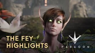 Paragon - The Fey Highlights