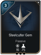 Steelcutter Gem