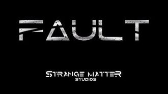 Fault - Pre-Alpha Tutorial