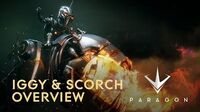 Paragon - New Iggy & Scorch Overview