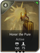 Honor the Pure