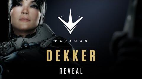 Paragon - Dekker Teaser Reveal