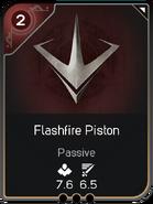 Flashfire Piston
