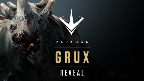 Paragon - Grux Teaser Reveal