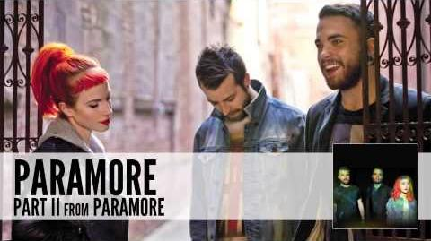 Part II | Paramore Wiki | FANDOM powered by Wikia
