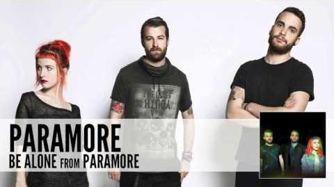Paramore Be Alone (Audio)