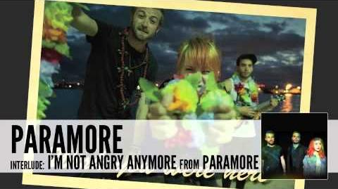 Paramore interlude I'm Not Angry Anymore (Audio)