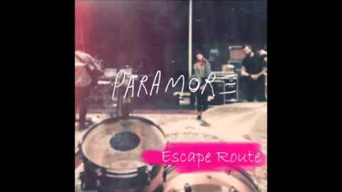 Escape Route - Paramore
