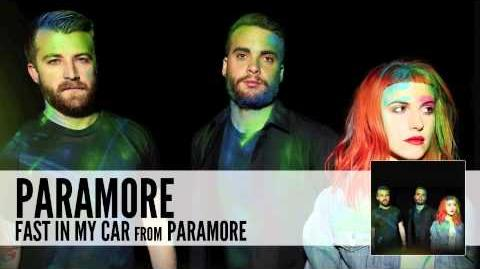 Paramore Fast In My Car (Audio)