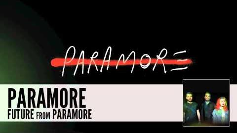 Paramore Future (Audio)