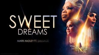 Sweet Dreams (A Wrinkle In Time Trailer Song) ft. Dresage