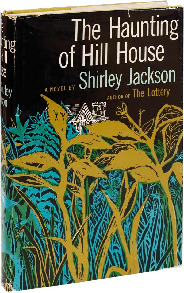 The Haunting Of Hill House Is A 1959 Novel By Author Shirley Jackson.  Finalist For The National Book Award And Considered One Of The Best  Literary Ghost ...