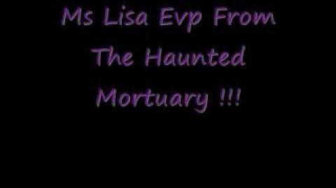 MsLisaHaunted Mortuary Evp.wmv