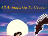 All Animals Go To Heaven (Trent's gang Style)