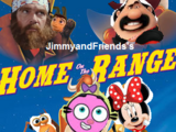 Home on the Range (JimmyandFriends Style)