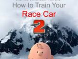 How to Train Your Race Car 2