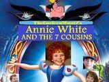 Annie White and the 7 Cousins