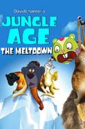 Jungle Age 2- The Meltdown (2006)