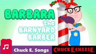 Barbara the Barnyard Barber Chuck E. Cheese Silly Songs for Kids Afternoon Fun Break