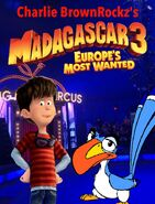 Madagascar 3 Europe's Most Wanted (Charlie BrownRockz Style) Poster