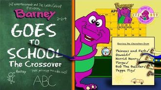 Barney & The Backyard Gang Crossover Series Barney Goes To School The Crossover