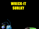 Wreck-It Surly