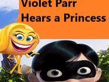 Violet Parr Hears a Princess
