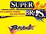 Super LUIS ALBERTO VIDEOS GALVAN PONCE Bros. Brawl