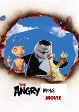The Angry Mobs Movie