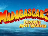 Madagascar 3: Europe's Most Wanted (Mirai Forever2017 Style)