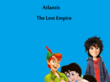 Atlantis: The Lost Empire (LUIS ALBERTO VIDEOS GALVAN PONCE Style)