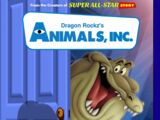 Animals, Inc. (Dragon Rockz Style)