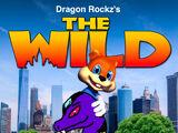 The Wild (Dragon Rockz Style)