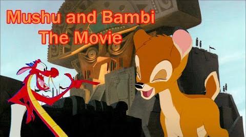 """""""Mushu and Bambi The Movie"""" Trailer"""