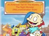 An American Tail IIII: The Mystery Of The Night Monster (WeLoveAnimation Style)
