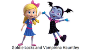 Vampirina Hauntley and Goldie Locks (2)