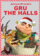 Gru the Halls