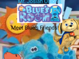 Blue's Room: Meet Blue's Friends!